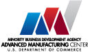 Minority Business Development Agency Advanced Manufacturing Center
